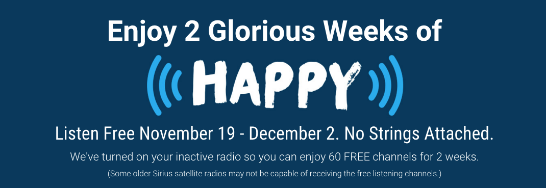 FREE LISTENING PERIOD November 19 - December 2, 2015   SiriusXM is turning on your inactive radio for a free two-week listening event! Enjoy 60-plus channels and no strings attached on RURAL RADIO Channel 147. Listen to the latest in Western sports, news, live commodity market reports, and agriculture programs. Plus, enjoy 60 channels of SiriusXM programming FREE. Whether you're on the combine, in your cab, or on the couch, we promise, your ears will be hooked!